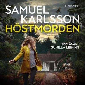 Höstmorden (ljudbok) av Samuel Karlsson