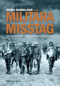 Militära misstag (e-bok) av Hugo Nordland