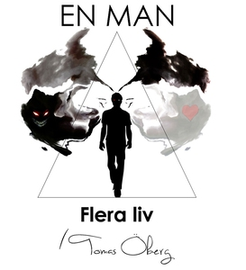 En man, flera liv (e-bok) av Tomas Öberg
