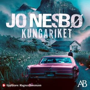 Kungariket (ljudbok) av Jo Nesbø