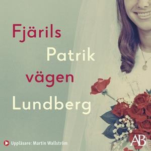 Fjärilsvägen (ljudbok) av Patrik Lundberg