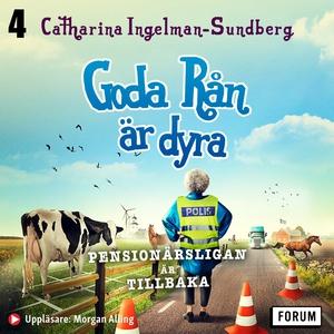 Goda rån är dyra (ljudbok) av Catharina Ingelma