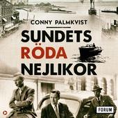 Sundets röda nejlikor : Hur svensk polis och Helsingörs syklubb räddade danska flyktingar under andra världskriget