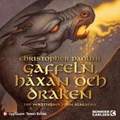 Gaffeln, häxan och draken : Tre berättelser från Alagaësia