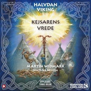 Kejsarens vrede (ljudbok) av Martin Widmark