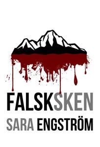 Falsksken (e-bok) av Sara Engström