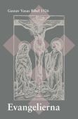 Evangelierna : Gustav Vasas Bibel 1526