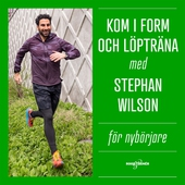 Kom i form och löpträna med Stephan Wilson – För nybörjare