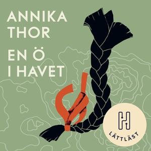 En ö i havet (lättläst) (ljudbok) av Annika Tho