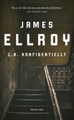 Om L.A. konfidentiellt av James Ellroy