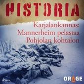 Karjalankannas: Mannerheim pelastaa Pohjolan kohtalon