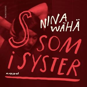 S som i syster (ljudbok) av Nina Wähä