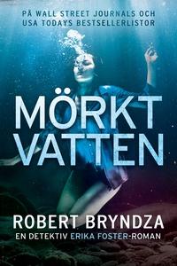 Mörkt vatten (e-bok) av Robert Bryndza
