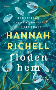 Floden hem (e-bok) av Hannah Richell