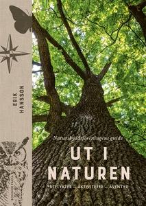 Ut i naturen : Naturskyddsföreningens guide til