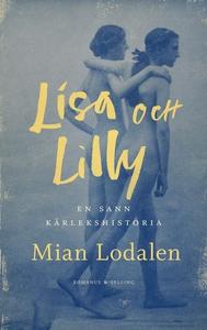 Lisa och Lilly : En sann kärlekshistoria (e-bok