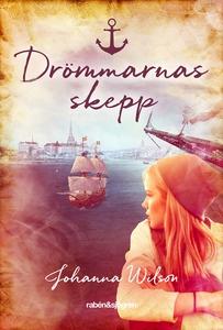 Drömmarnas skepp (e-bok) av Johanna Wilson