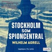 Stockholm som spioncentral