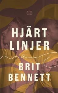 Hjärtlinjer (e-bok) av Brit Bennett
