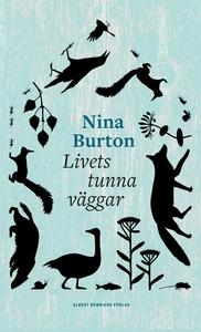 Livets tunna väggar (e-bok) av Nina Burton