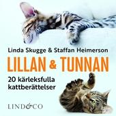 Lillan och Tunnan: 20 kärleksfulla kattberättelser