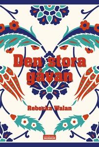 Den stora gåvan (e-bok) av Rebecka Walan