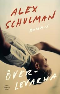 Överlevarna (e-bok) av Alex Schulman