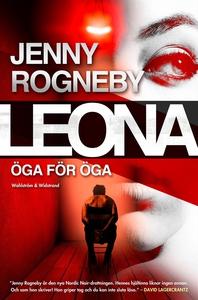 Leona. Öga för öga (e-bok) av Jenny Rogneby