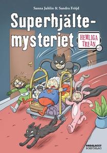 Hemliga trean: Superhjältemysteriet (e-bok) av