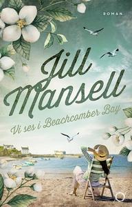 Vi ses i Beachcomber Bay (e-bok) av Jill Mansel