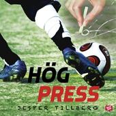Hög press