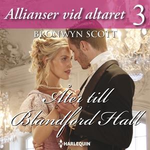 Åter till Blandford Hall (ljudbok) av Bronwyn S