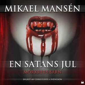 En satans jul (ljudbok) av Mikael Mansén