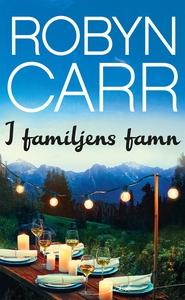 I familjens famn (e-bok) av Robyn Carr