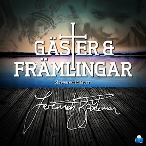 Gäster & främlingar (ljudbok) av Jeremiah Björk