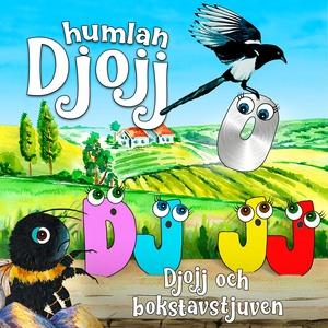 Djojj och bokstavstjuven (ljudbok) av Staffan G