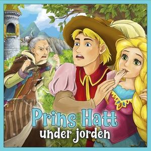 Prins Hatt under jorden (ljudbok) av