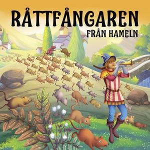 Råttfångaren från Hameln (ljudbok) av