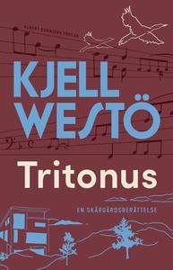 Tritonus (e-bok) av Kjell Westö