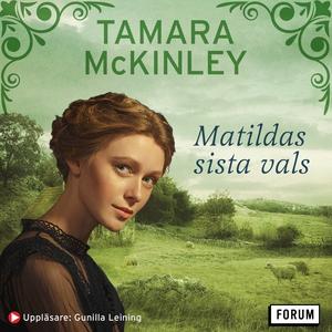 Matildas sista vals (ljudbok) av Tamara McKinle