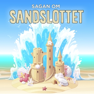 Sagan om sandslottet (ljudbok) av