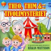Theo, Thim & tivolimysteriet