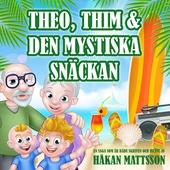 Theo, Thim & den mystiska snäckan