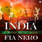 INDIA – I never do it again