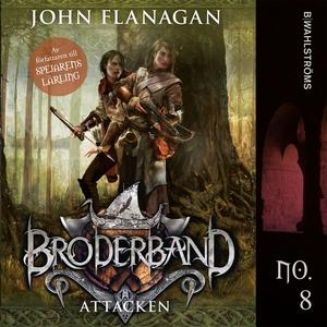 Attacken (ljudbok) av John Flanagan
