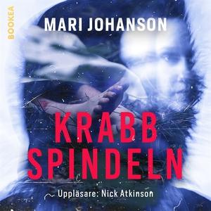 Krabbspindeln (ljudbok) av Mari Johanson