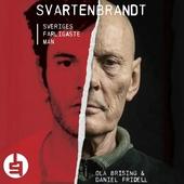 Svartenbrandt : Sveriges farligaste man