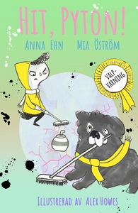 Valpvarning – Hit, Pyton! (e-bok) av Mia Öström