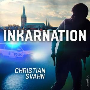 Inkarnation (ljudbok) av Christian Svahn