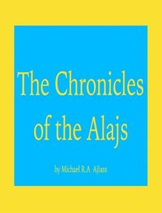 The Chronicles of The Alajs (e-bok) av Michael